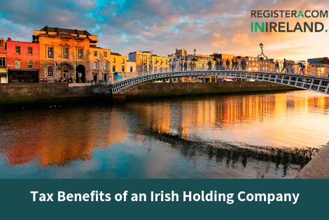 Tax Benefits of an Irish Holding Company