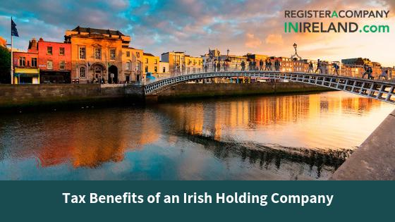Tax Benefits of an Irish Holding Company